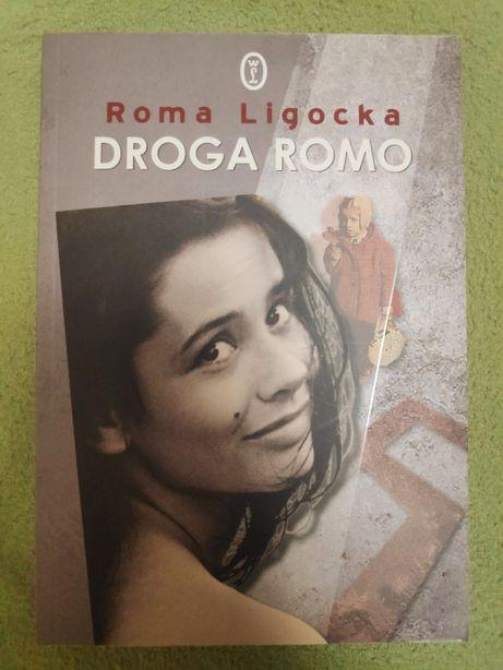 Droga Romo, Roma Ligocka