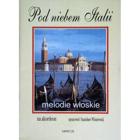 Pod niebem Italii, melodie włoskie na akordeon S. Wiśniewski