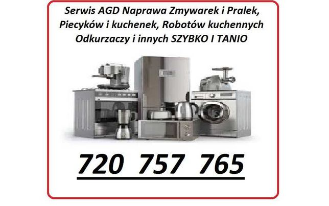 AGD Naprawa i Serwis, pralki zmywarki kuchenki Robot kuch. i Ekspresy