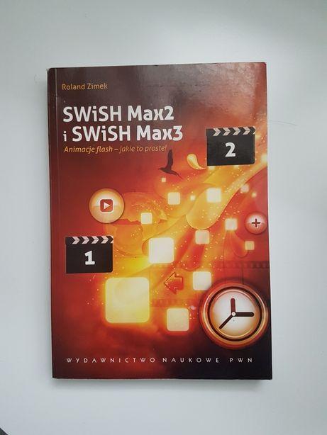 SWiSH Max2 i SWiSH Max3 Animacje flash - jakie to proste!