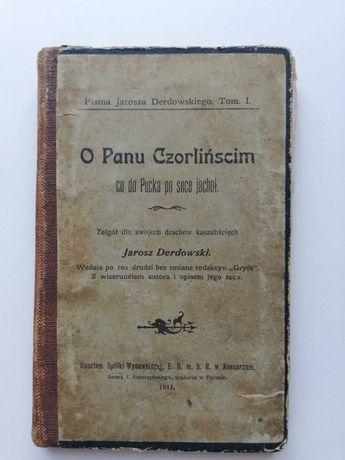 """""""O Panu Czorlińscim, co do Pucka po sece jachoł""""  Derdowski 1911 r."""