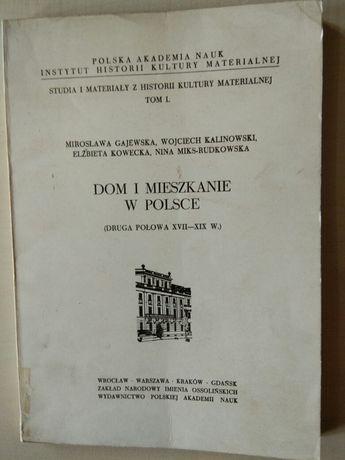 Dom i mieszkanie w Polsce - M. Gajewska