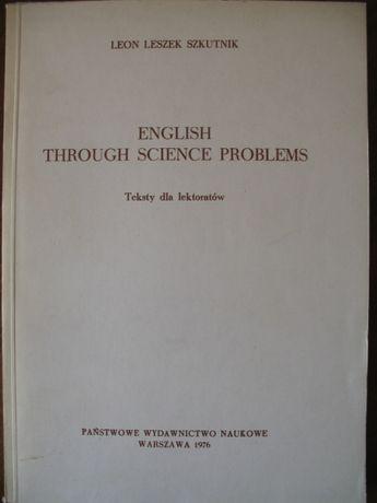 Leon L. Szkutnik,English through science problems, teksty dla lektorat