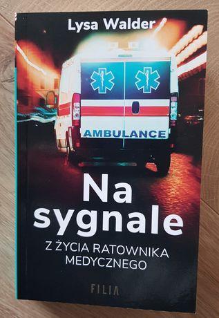 """""""Na sygnale"""" Lysa Walder"""