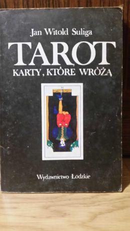 Tarot, karty, które wróżą. Jan Witold Suliga