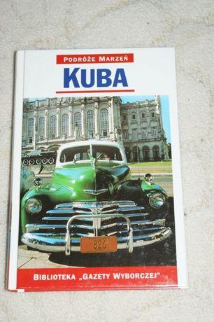Przewodnik, książka KUBA - Podróże marzeń