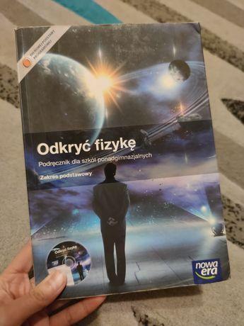 """""""Odkryć fizykę"""" Podręcznik dla szkół ponadgimnazjalnych. Zakres podst."""