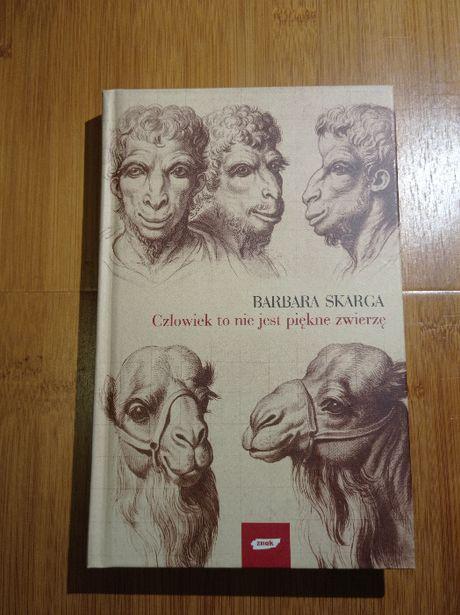 Człowiek to nie jest piękne zwierzę, Barbara Skarga, jak NOWA
