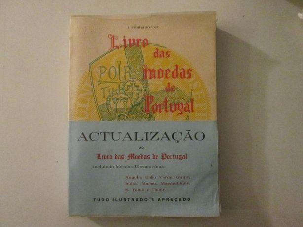 Livro das moedas de Portugal- J. Ferraro Vaz