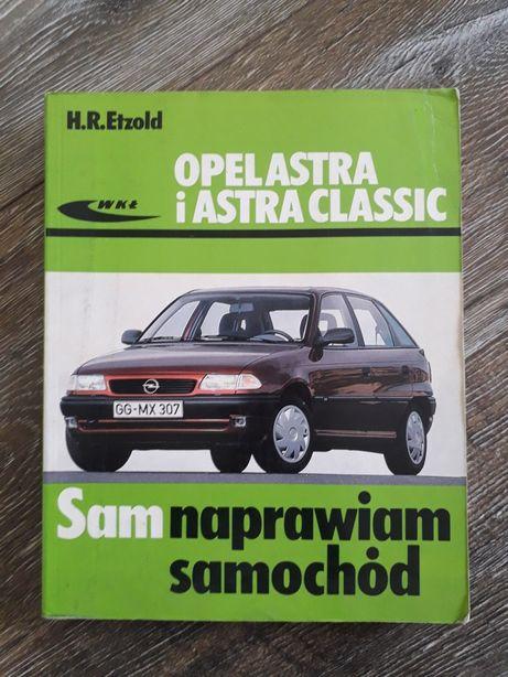 Opel astra clasic sam naprawiam