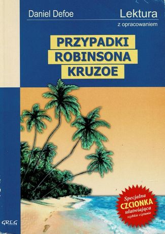 Przypadki Robinsona Kruzoe + opracowanie Daniel Defoe