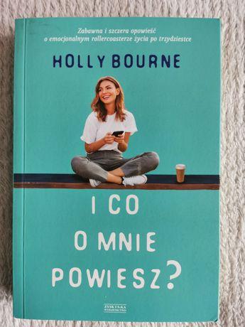 """Książka """"I co o mnie powiesz?"""" Holly Bourne"""