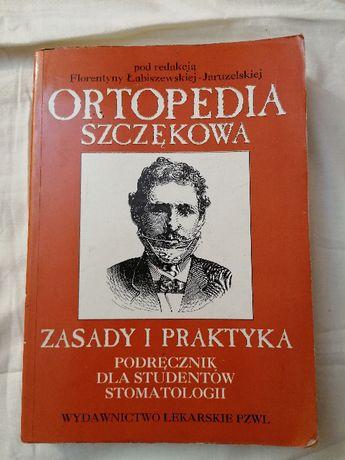 Ortopedia szczękowa. Zasady i praktyka-podręcznik