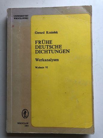 Frühe Deutsche Dichtungen. Gerard Kozielek