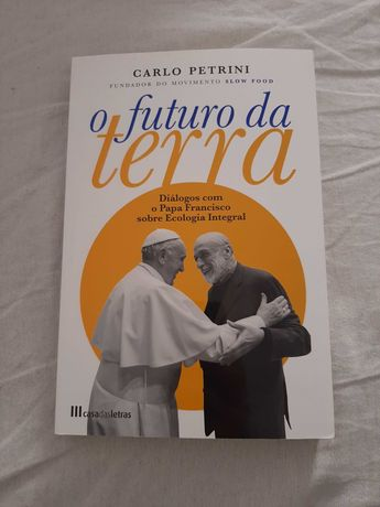 NOVO/COM PORTES-O Futuro da Terra-Carlo  Petrini/Papa Francisco