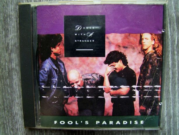 Dance With a Stranger - Fool's Paradise