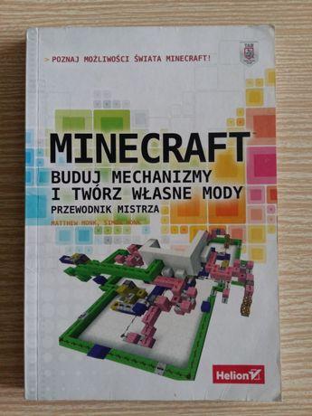 Minecraft - Buduj mechanizmy i twórz własne mody