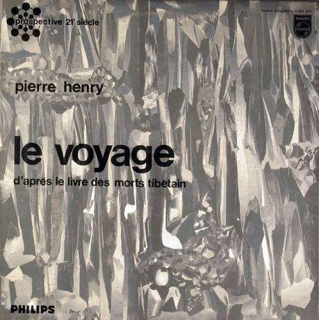 Pierre Henry – Le Voyage (D'Après Le Livre Des Morts Tibétain)