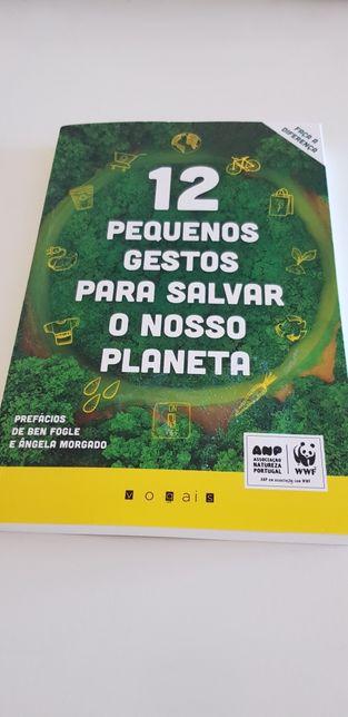 12 Pequenos Gestos para Salvar o nosso Planeta - NOVO