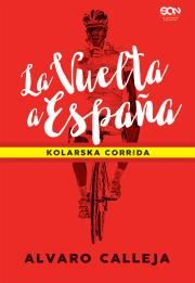 La Vuelta a Espaa. Kolarska corrida Autor: Alvaro Calleja W
