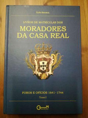 Livros de Matrícula dos Moradores da Casa Real - 2 vols. deLuis Amar
