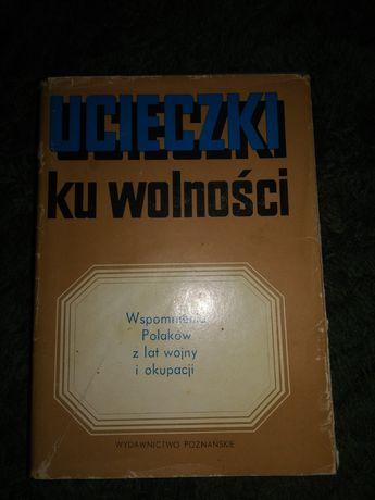 Książka pt Ucieczki ku wolności.