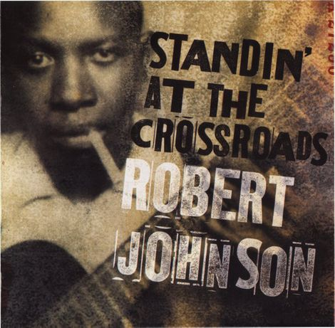 Blues - Robert Johnson – Standin' At The Crossroads