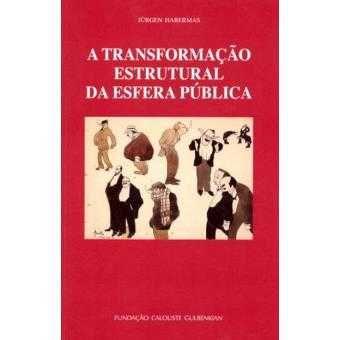 """A transformação estrutural da esfera pública"" de Jurgen Habermas -"