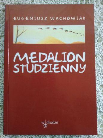 Eugeniusz Wachowiak Medalion studzienny poezja