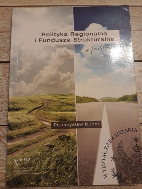 Polityka regionalna i fundusze strukturalne. Przemysław Dubel
