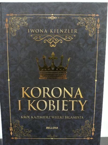 Korona i Kobiety ( rok wydania 2013 ) książka