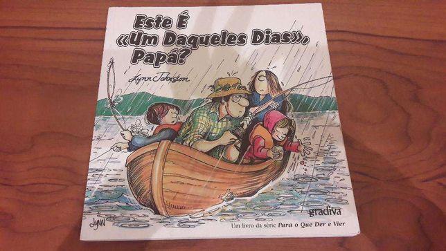 Livro Este é « Um Daqueles Dias» Papá?