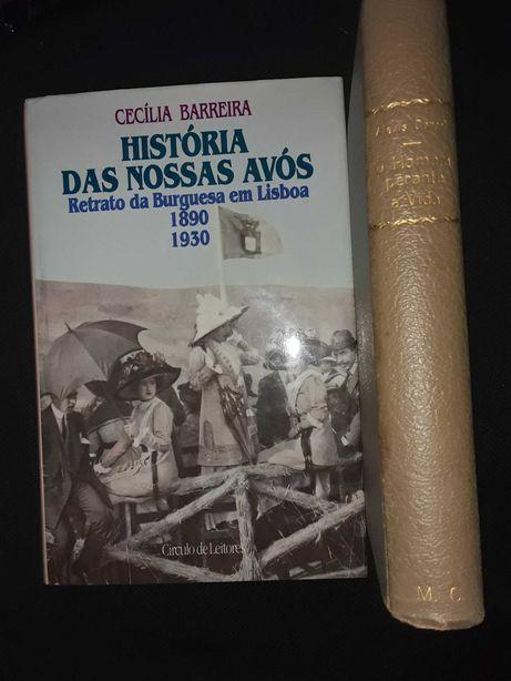 História das nossas Avós 1890/1930 / O Homem perante a Vida