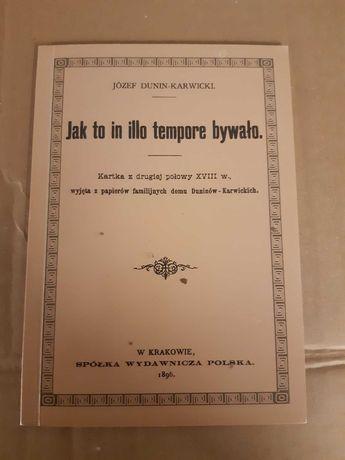 Jak to in illo tempore bywało. Kartka z XVIII w. z Dunin-Karwickich