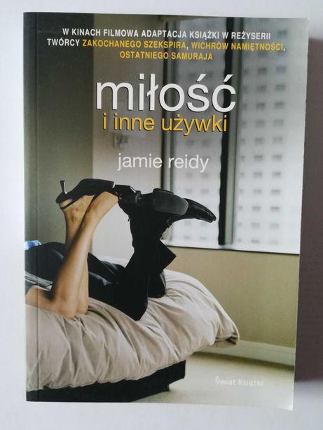 Miłość i inne używki Jamie Reidy