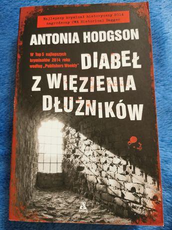"""""""Diabeł z więzienia dłużników"""" Antonia Hodgson"""
