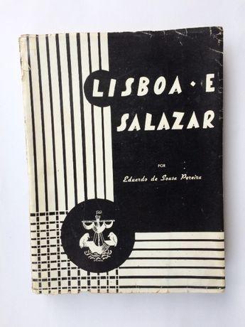 Lisboa e Salazar – Eduardo de Sousa Pereira