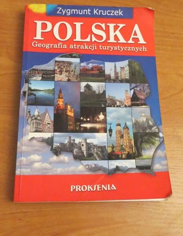 Zygmunt Kruczek Polska . Geografia atrakcji turystycznych