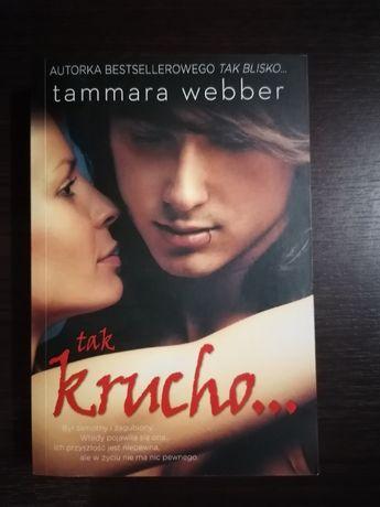 tak krucho... Tammara Webber