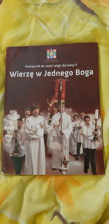 Podręcznik do religii. Wierzę w Jednego Boga. Klasa 5.