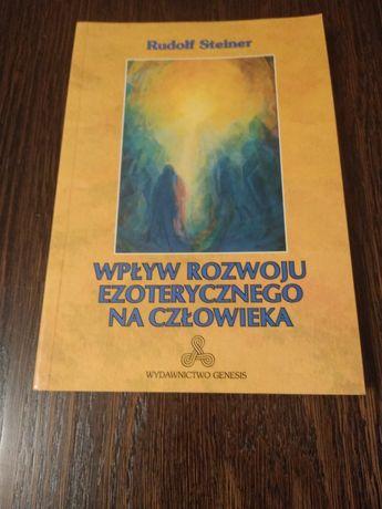 Wpływ rozwoju ezoterycznego na człowieka- Rudolf Steiner