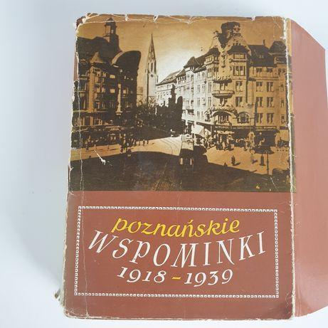 """Poznańskie wspominki z lat """"1918 do 1939"""""""