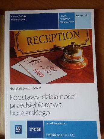 Podstawy działalności przedsiębiorstwa hotelarskiego