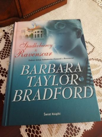 """""""Spadkobiercy z Ravenscar"""" Barbara Taylor Bradford (twarda oprawa)"""