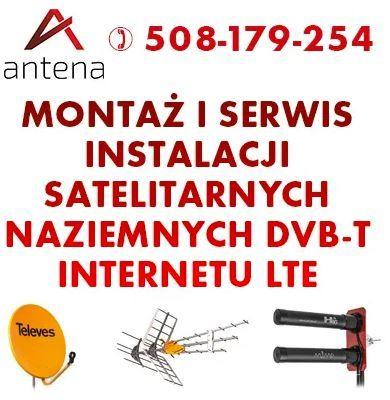 SERWIS i NAPRAWA ANTEN Telewizji naziemnej, satelitarnej. Montaż LTE