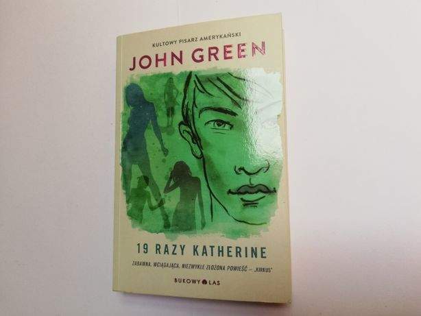 John Green - 19 razy Katherine [stan bdb, też wymiana]