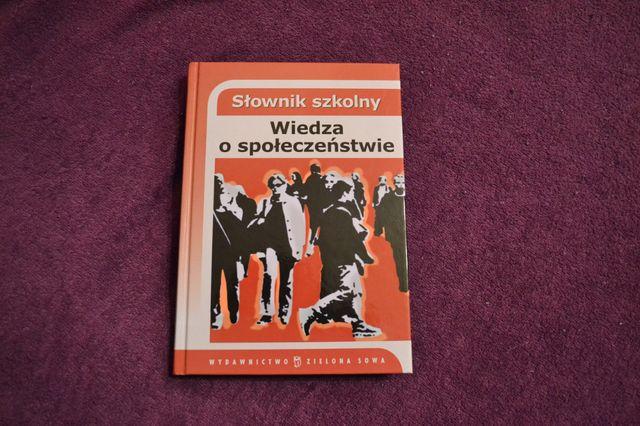 Słownik szkolny - Wiedza o społeczeństwie