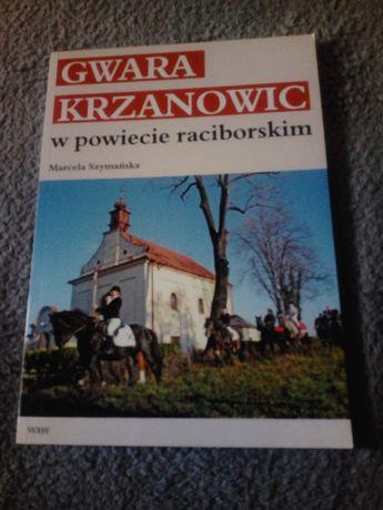 """Sprzedam M. Szymańska """"Gwara Krzanowic w powiecie raciborskim"""""""