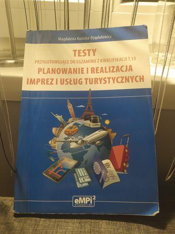 Testy T.13 planowanie i realizacja imprez i usług turystycznych