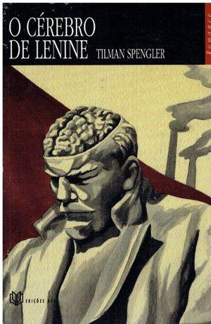 10054 O Cérebro de Lenine de Tilman Spengler